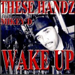 5. WAKE UP  ft MIKEY D