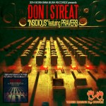 21. INSIDIOUS ft DON STREAT & PRAVERB