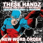 25. NEW WORD ORDER (MIGHGAWD REMIX) ft JMEGA, DON STREAT & MACABEATS