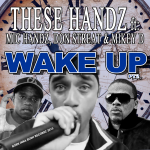28, WAKE UP PT2 ft Mikey D , Don Streat & Mic Handz