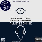 31. ALL EYES ON ME ft Jamil Honesty aka Macabeats